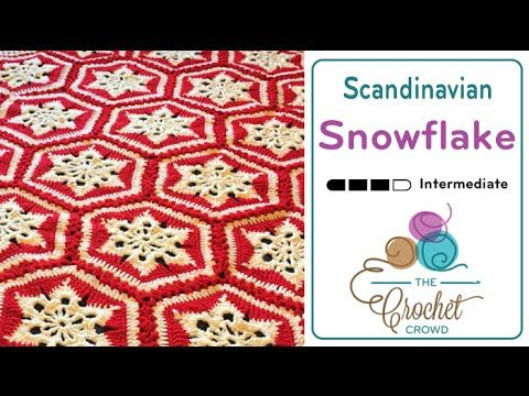 How to Crochet A Blanket: Scandinavian Snowflake - YouTube