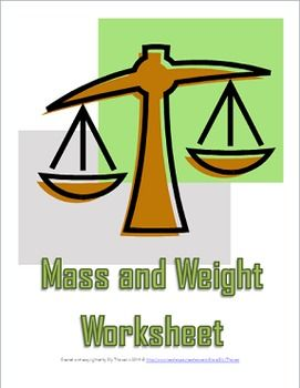 mass and weight worksheet a science measurement resource middle science and worksheets. Black Bedroom Furniture Sets. Home Design Ideas