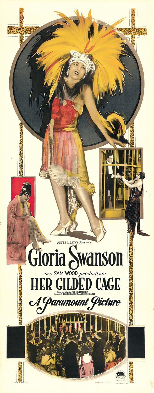 Her Gilded Cage is a lost 1922 American silent drama film directed by Sam Wood and starring Gloria Swanson. The film was based on the play The Love Dreams by Elmer Harris and Anne Nichols.