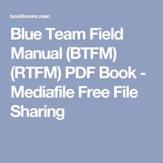 Blue team field manual btfm rtfm pdf book mediafile free file blue team field manual btfm rtfm pdf book mediafile free file fandeluxe Choice Image