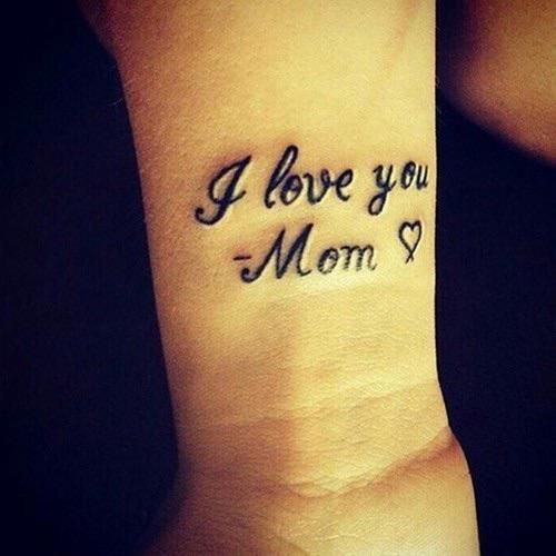Love You Mom Tattoo On Right Wrist Tattoos For Daughters Mom Tattoos Mom Tattoo Designs