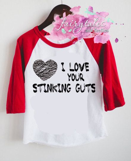 I Love Your Stinking Guts Valentines Day Shirt For Boys Or Girls