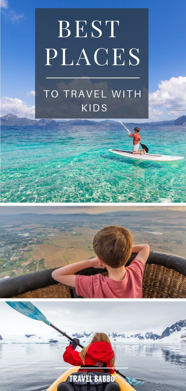 20 Amazing Photos To Inspire You To Take Your Kids Everywhere In 2020 Kid Friendly Vacations Kid Friendly Vacation Spots Kid Friendly Travel Destinations