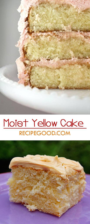 Yellow cake Recipe Moist yellow cakes Cake and Easy
