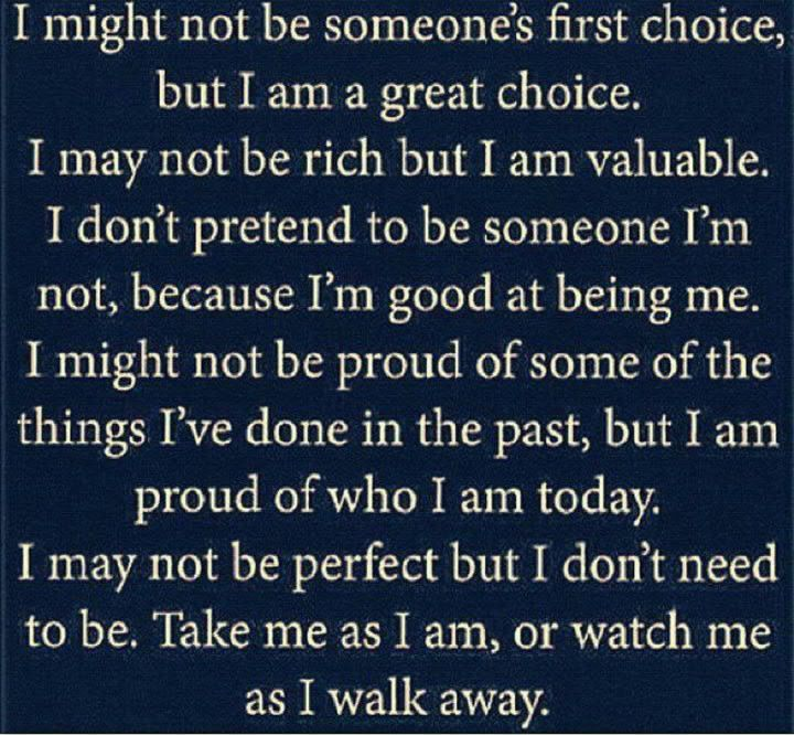 I Am Me Take It Or Leave It Life Quotes Inspirational Quotes Strong Quotes