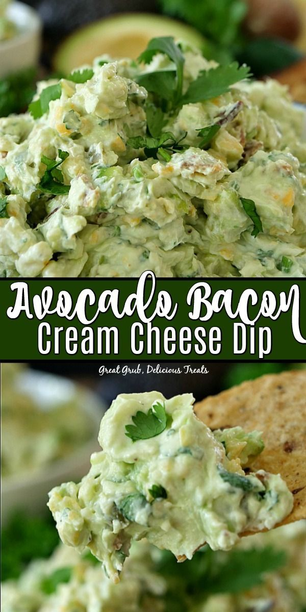 Avocado Bacon Cream Cheese Dip - Great Grub, Delicious Treats