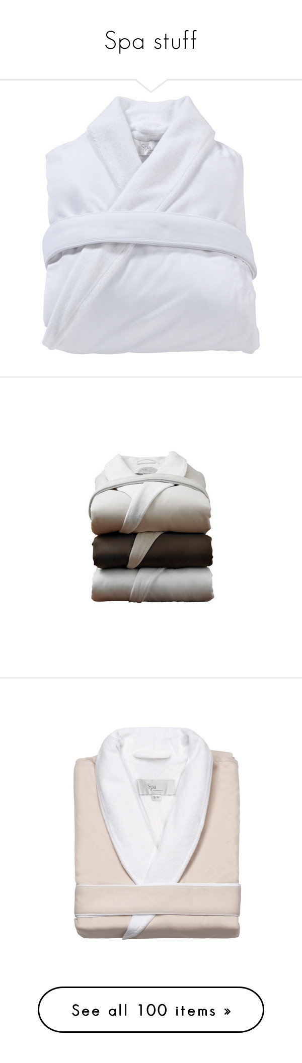 """""""Spa stuff"""" by kristie-miles ❤ liked on Polyvore featuring intimates, robes, pajamas, bath, tops, long bath robe, kassatex, long white robe, long bathrobe and white bath robe"""