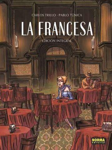 LA FRANCESA, Carlos Trillo y Pablo Túnica