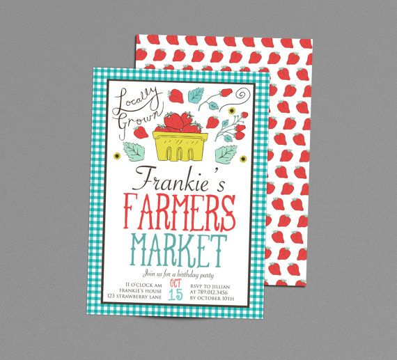 Strawberry Farmers Market Birthday Party or by SmashCakeParties - fresh birthday invitation from a kid