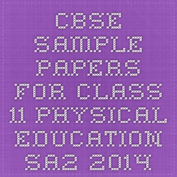 Cbse sample papers for class 11 physical education sa2 2014 cbse cbse sample papers for class 11 physical education sa2 2014 malvernweather Choice Image