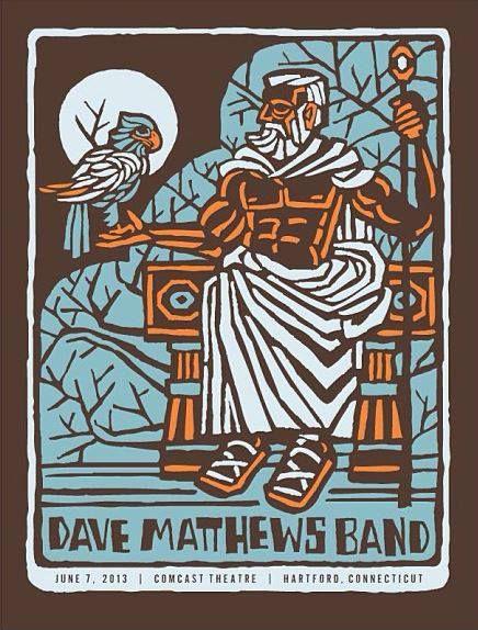 Dmb Summer Tour 2013 Comcast Theater Hartford Ct Show Details Http Dmbalmanac Com Tourshowset Dave Matthews Band Posters Dave Matthews Band Dave Matthews
