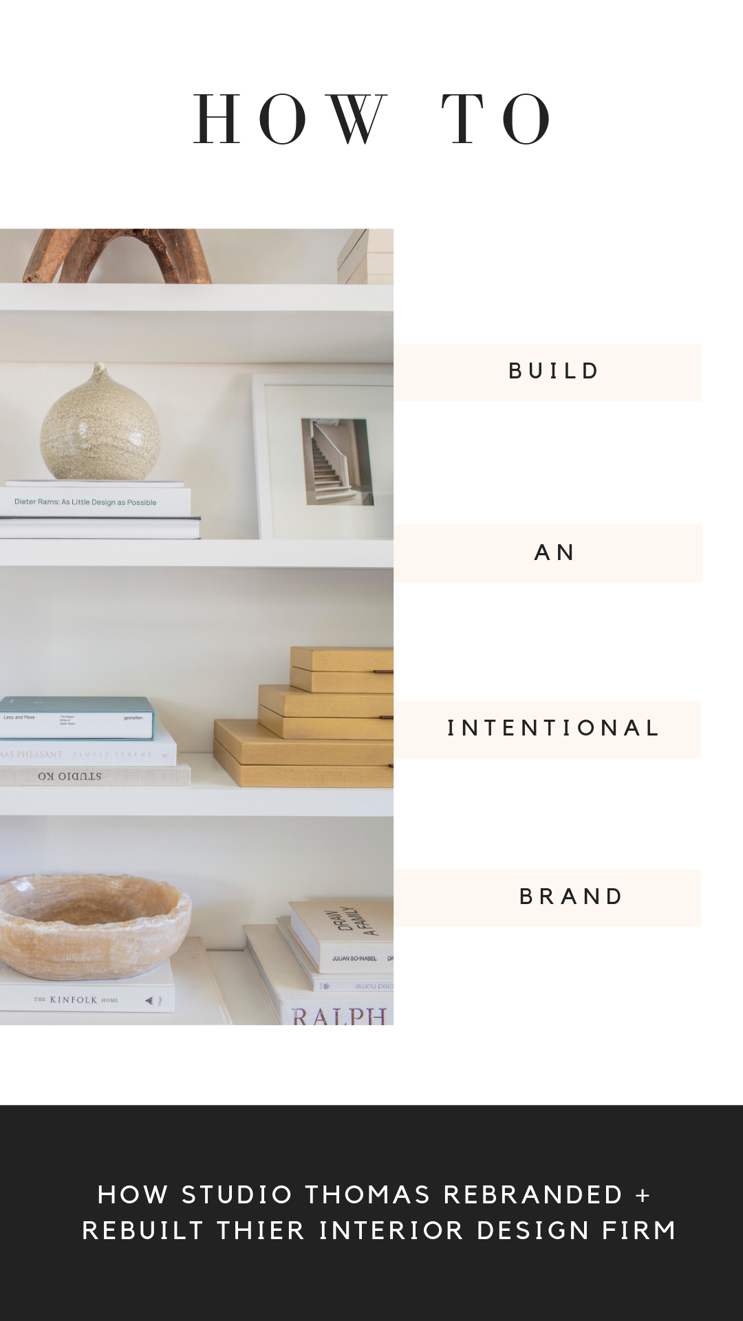 How To Build An Intentional Interior Design Brand Interior Design Brand Branding Design Brand Inspiration Board