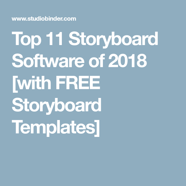 Top 11 Storyboard Software Of 2018 With Free Storyboard Templates