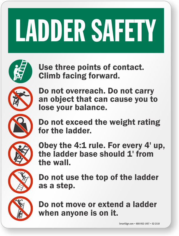 Be safe out there when using your ladder! Workplace