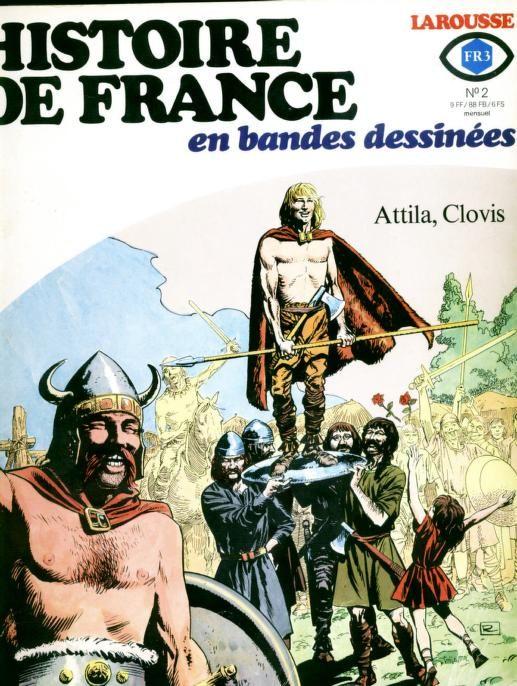 Histoire De France En Bd T 02 Attila Clovis Histoire De