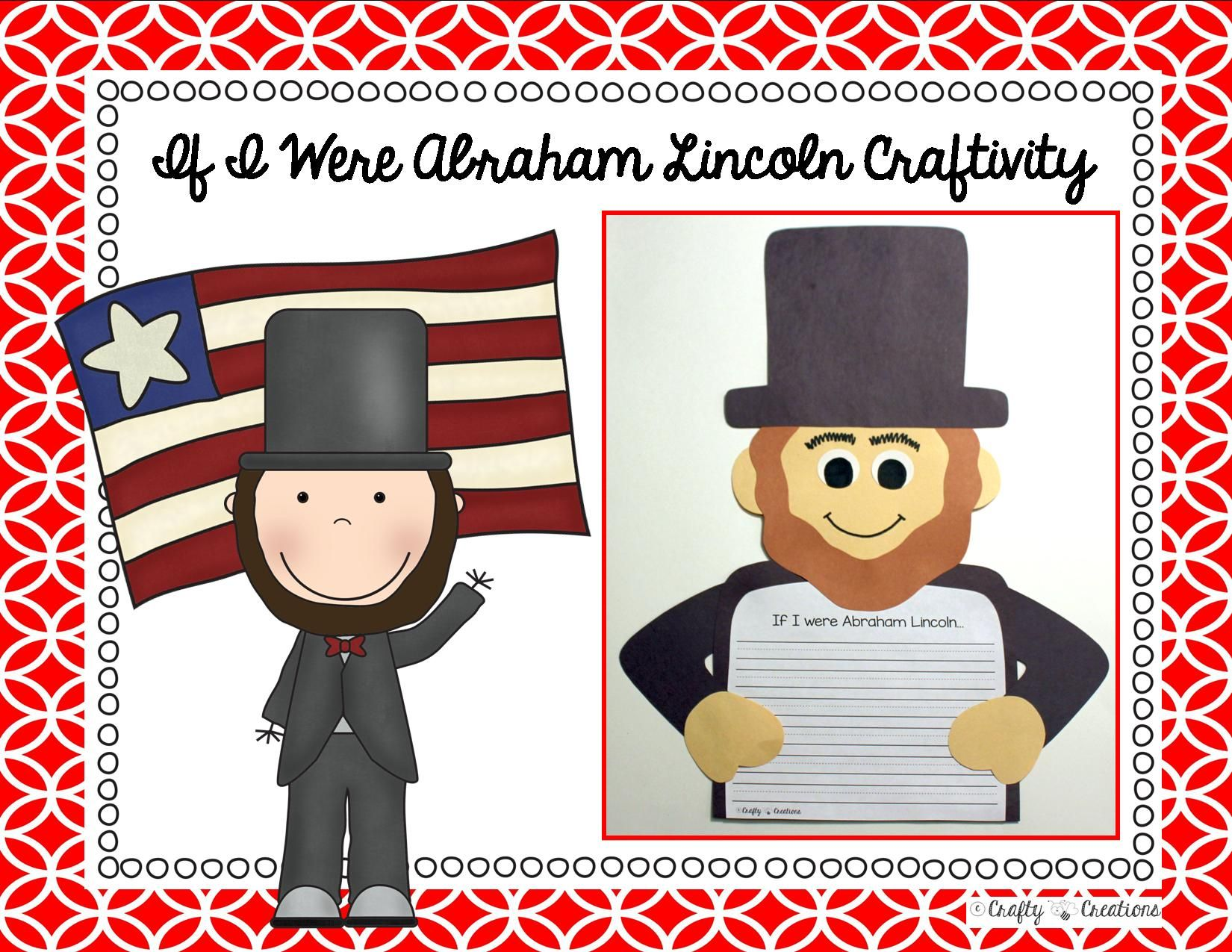 Abraham Lincoln Craft If I Were Abraham Lincoln Writing