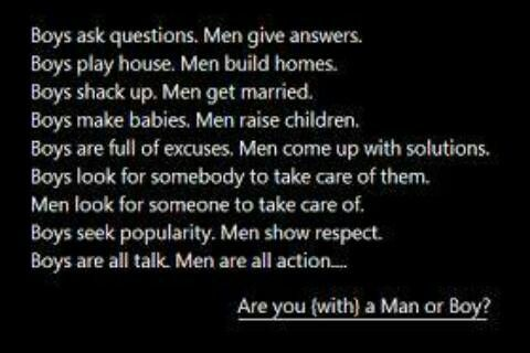 Men vs boys | All quotes, Quotes, Boy quotes