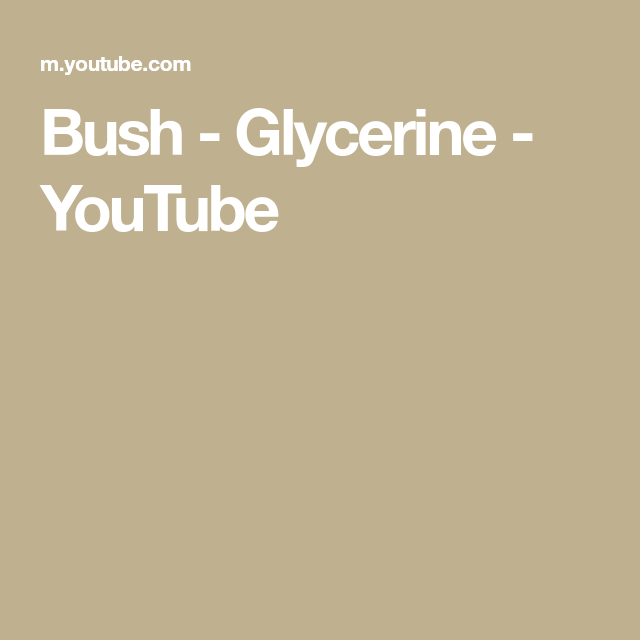 Bush - Glycerine - YouTube | Music is life in 2019 | Music is life