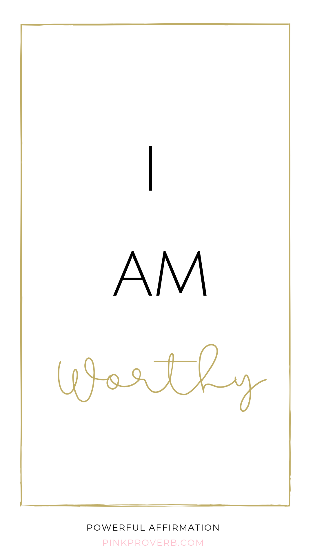 Affirmations To Live By