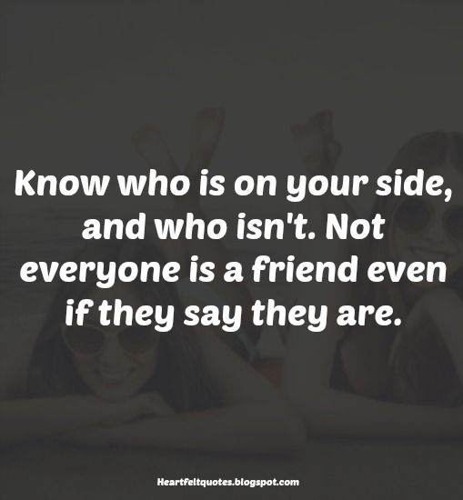 inspirational quote not everyone is a friend heartfelt quotes