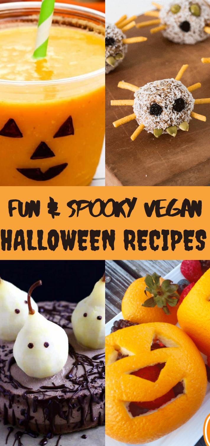 Fun And Spooky Vegan Halloween Recipes In 2020 Vegan Halloween Halloween Snacks For Kids Vegan Halloween Food