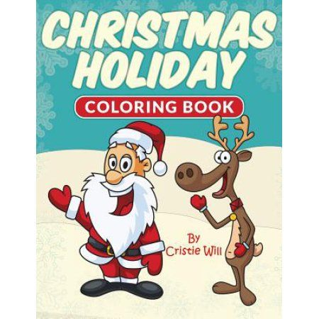 Christmas Holiday Coloring Book