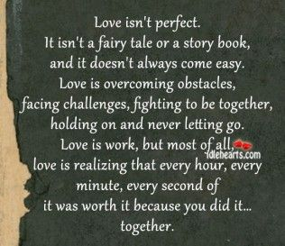 Love Isn T Perfect It Isn T A Fairy Tale Or A Story Book Good Morning Quotes Fairytale Quotes Ems Quotes
