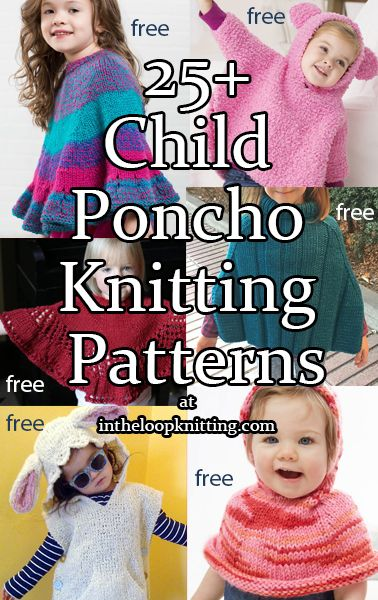 Knitting Patterns For Child And Baby Ponchos Most Patterns Are Free