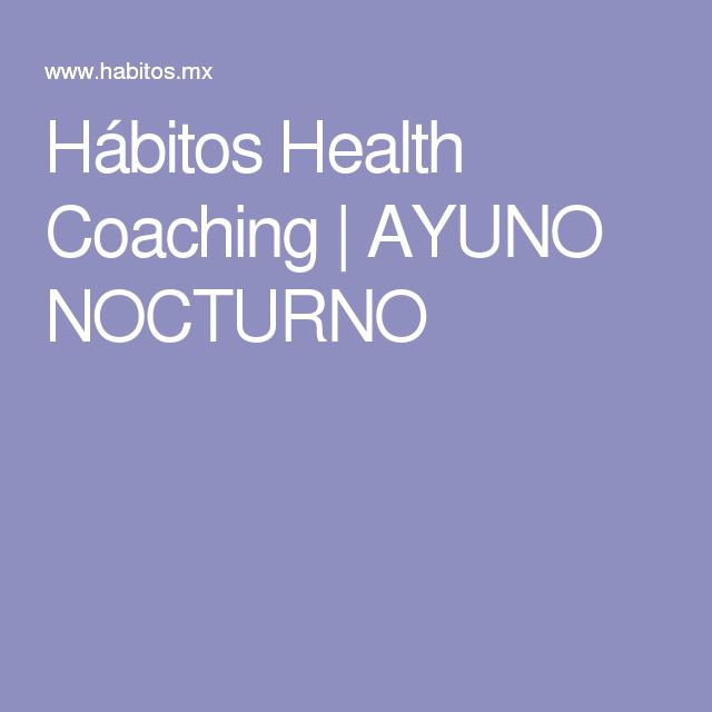 Hábitos Health Coaching | AYUNO NOCTURNO