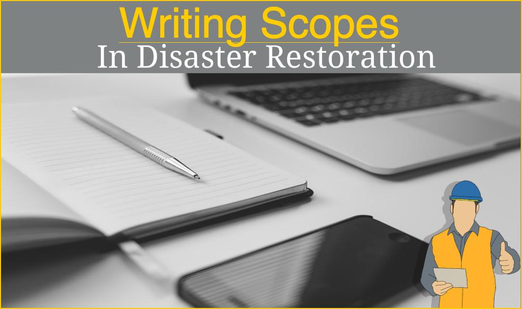 Scopes, quotes and invoicing Restoration, Restoration