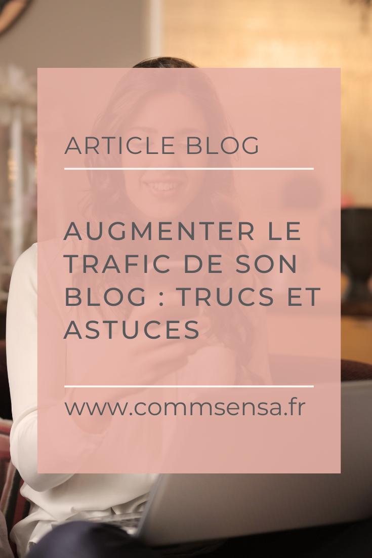 Augmenter Le Trafic De Son Blog Trucs Et Astuces En 2020 Trafic Faire Connaitre Son Blog Trucs Et Astuces