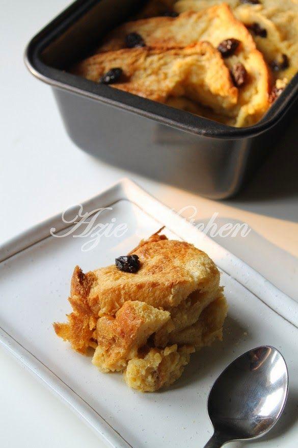 Azie Kitchen Puding Roti Mudah Dan Sedap Halal Recipes Roti Malaysian Dessert
