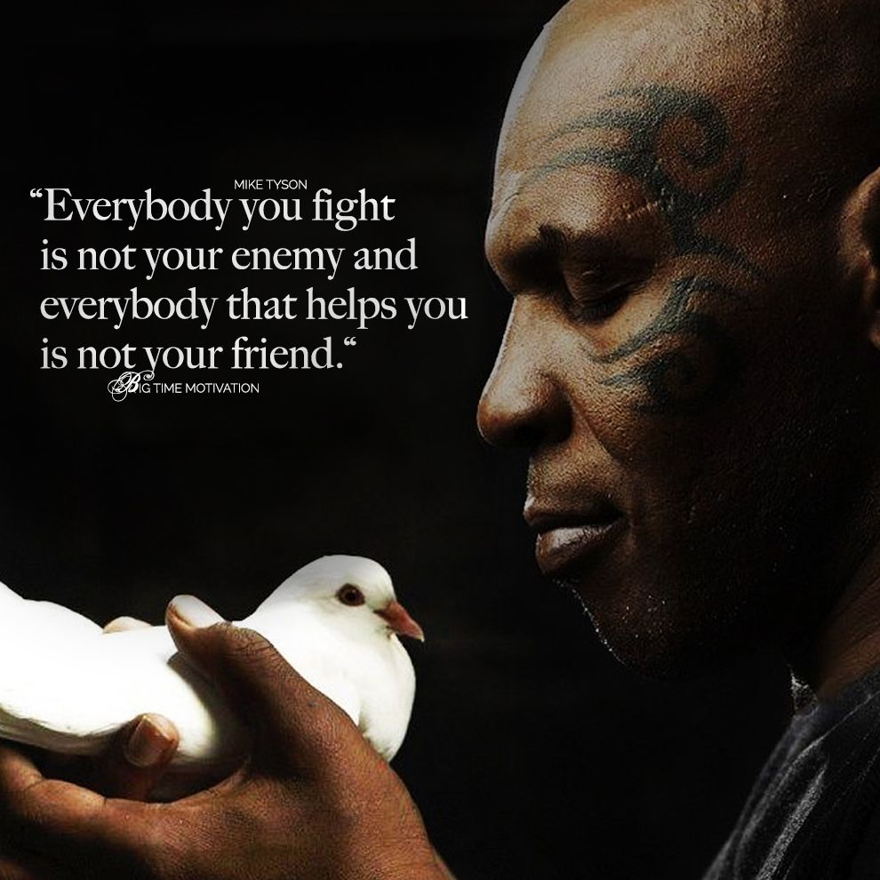 Oc Everybody You Fight Is Not Your Enemy Mike Tyson 990 X 990