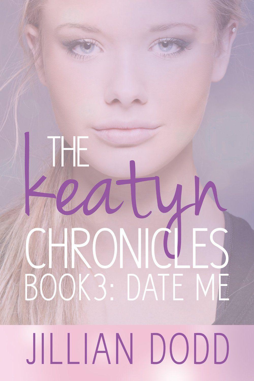 Date Me by Jillian Dodd. Fiction Book Review. The Keatyn