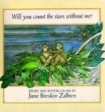 """""""Will You Count the Stars Without Me?"""" by Jane Breskin Zalben"""