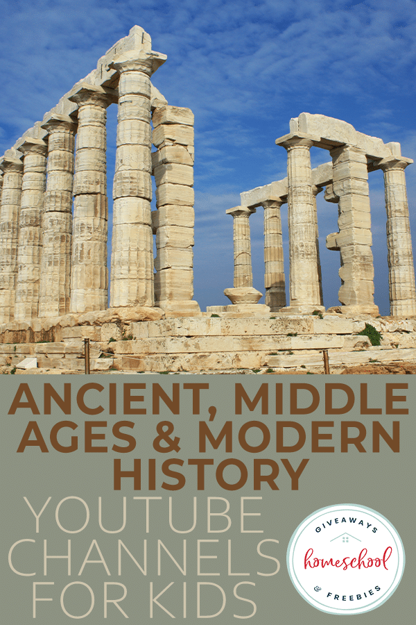 Ancient, Middle Ages & Modern History YouTube Channels for Kids - Homeschool Giveaways