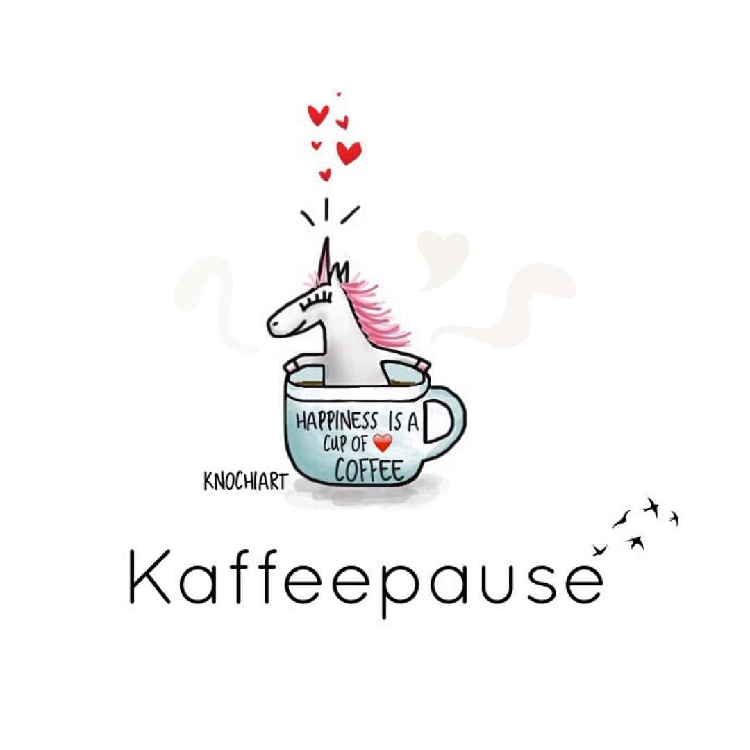 Happiness Is A Cup Of Coffee Guten Morgenkommt Alle