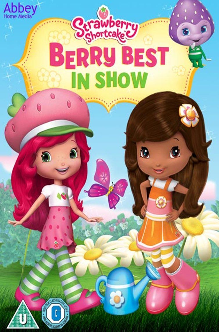 Strawberry Shortcake - Berry Best In Show | Favorite Children\'s ...