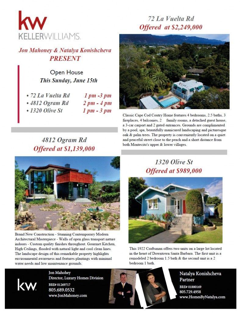 OPEN HOUSE LIST FOR SUNDAY 6/15: 4812 Ogram, 72 La Vuelta, 1320 Olive  805-689-0532 Jon  #jonmahoney #santabarbara #realestate