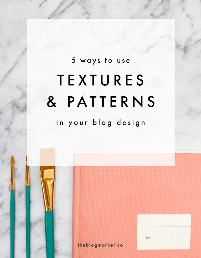 Using Textures and Patterns to Make Your Blog Stand Out
