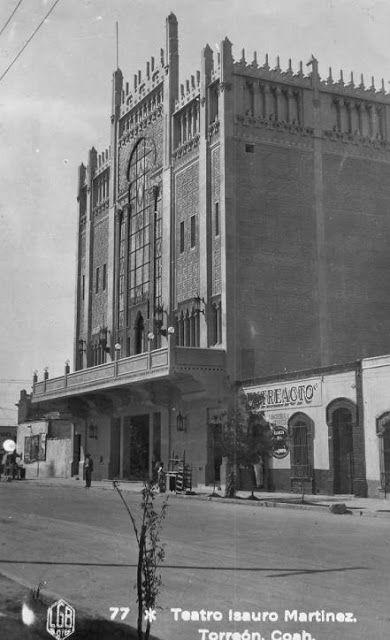 El Teatro Isauro Martínez, tal como lucía en la década de los 30's.