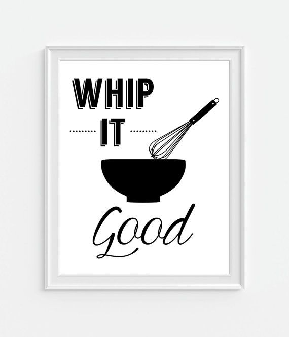 Whip it good funny humorous kitchen art print in black white choice of size