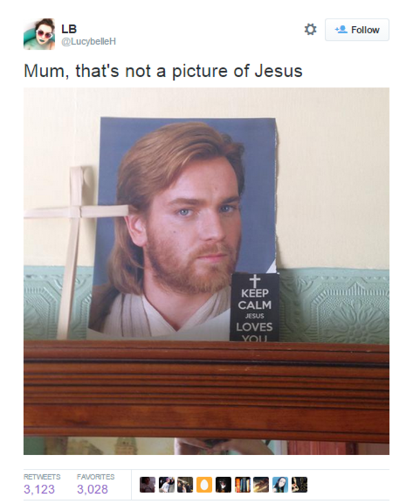 Mum That S Not A Picture Of Jesus Star Wars Star Wars Humor Funny Pictures Star Wars
