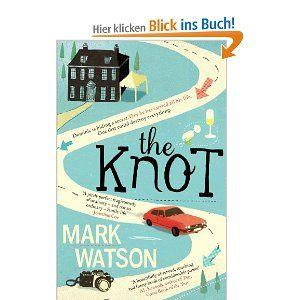The Knot: Amazon.de: Mark Watson: great book!!!