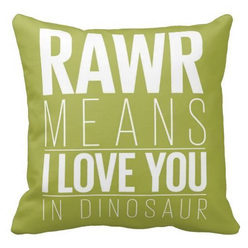 Rawr Means I love You In Dinosaur Pillow for Kids | Zazzle.com
