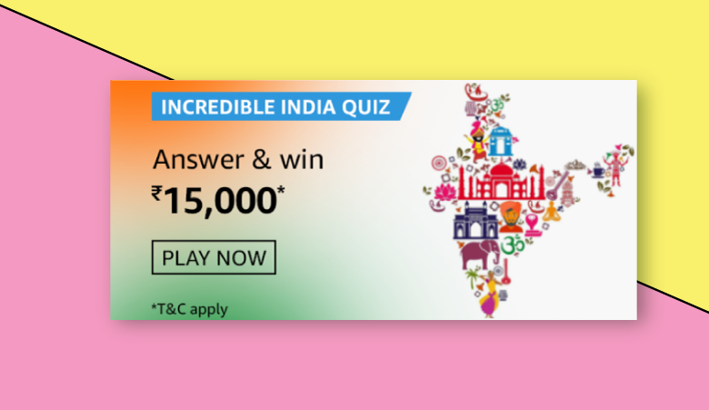 Amazon Incredible India Quiz Answers & Win ₹15000 (Exposed