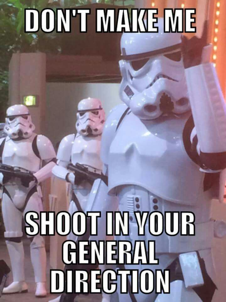 Right Left Or Somewhere In Between It Ll Be Close Ish Starwars Troopers Star Wars Jokes Funny Star Wars Memes Star Wars Memes