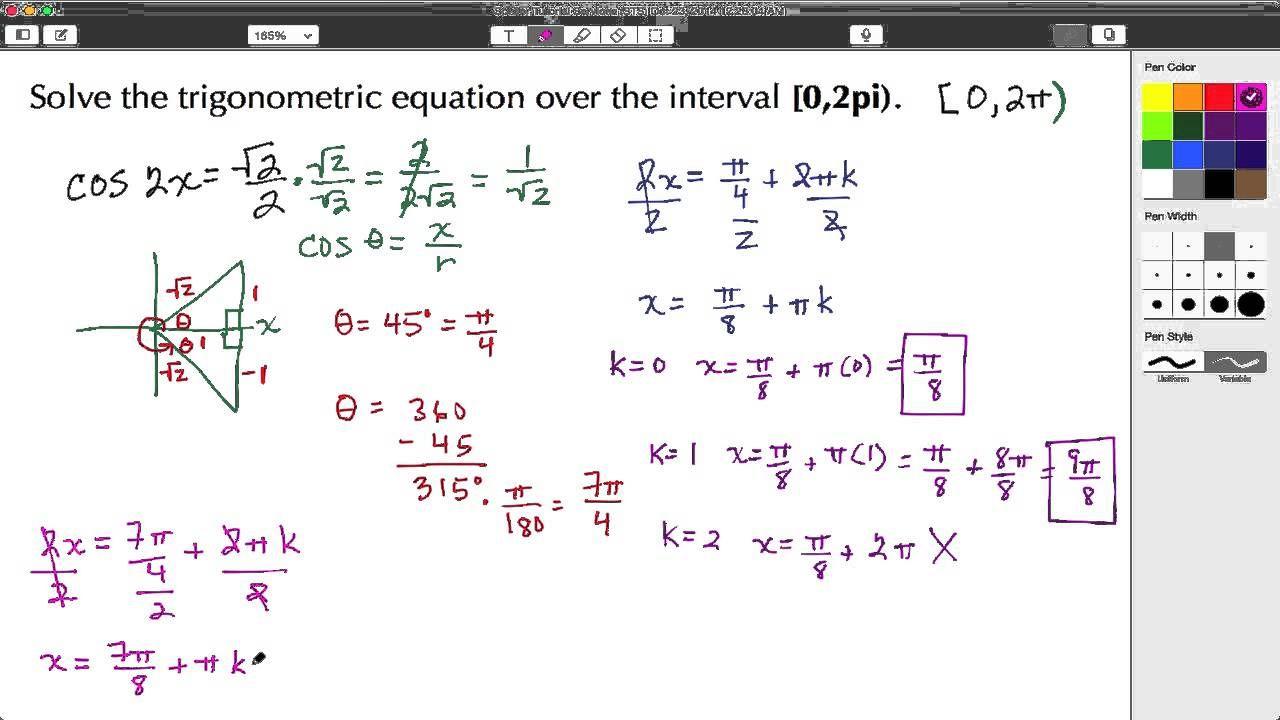 Click Here To Learn How To Solve A Quadratic Trigonometric Equation Over A Specified Interval 0 2pi Verify The Soluti Solving Equations Solving Quadratics
