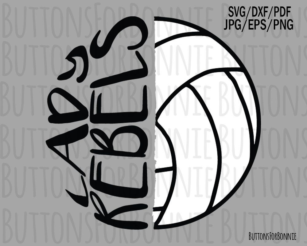 Lady Rebels Volleyball Svg Volleyball Svg Volleyball Mom Etsy Volleyball Volleyball Mom School Spirit