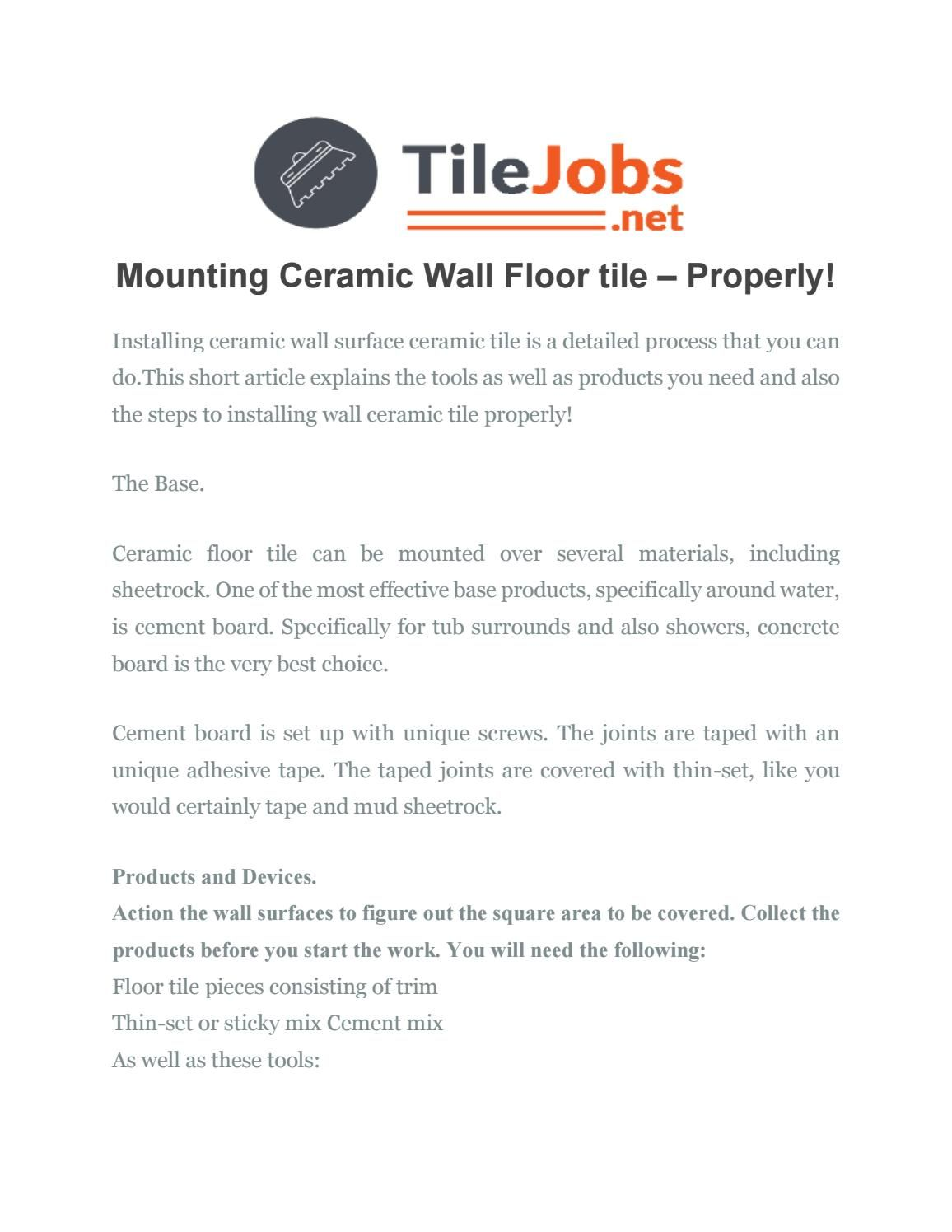 Mounting Ceramic Wall Floor Tile Properly Tile Installation